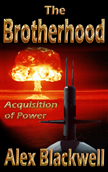 The Brotherhood, Acquisition of Power, a fast paced thriller